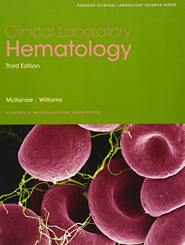 Test Bank For Clinical Laboratory Hematology (3rd Edition) (Pearson Clinical Laboratory Science Series) 3rd Edition