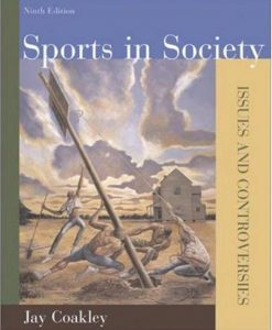 Test Bank For Sports in Society: Issues and Controversies, Ninth Edition 9th Edition