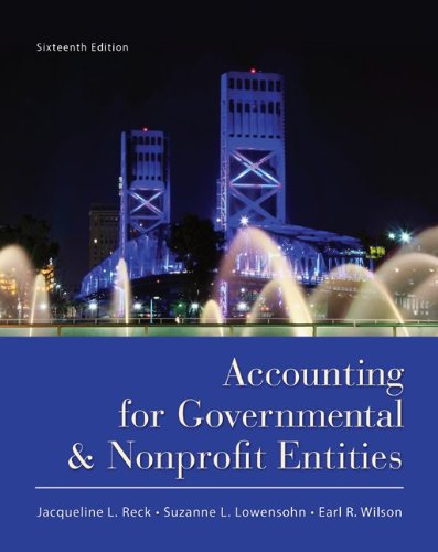 Test Bank For Accounting for Governmental and Nonprofit Entities 16th Edition