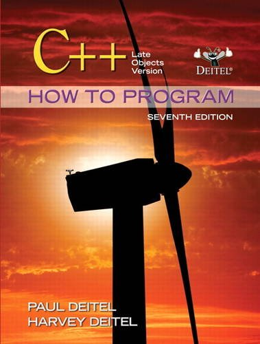 Test Bank For C++ How to Program: Late Objects Version (7th Edition) (How to Program (Deitel)) 7th Edition