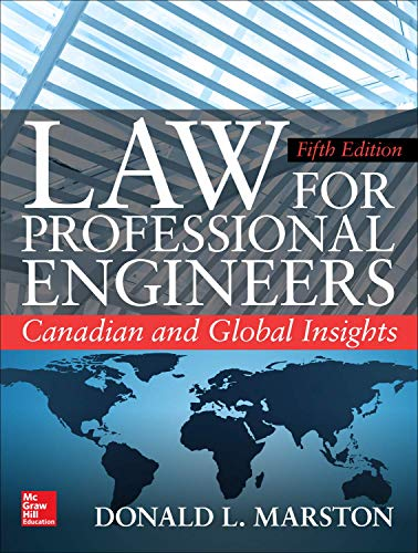 Test Bank For Law for Professional Engineers: Canadian and Global Insights, Fifth Edition 5th Edition