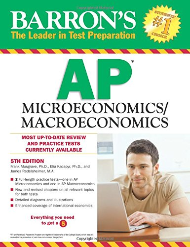 Test Bank For Barron's AP Microeconomics/Macroeconomics, 5th Edition 5th Edition