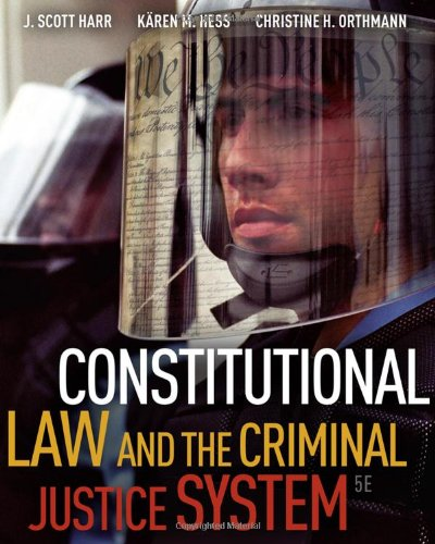 Test Bank For Constitutional Law and the Criminal Justice System, 5th Edition 5th Edition