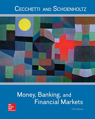 Test Bank For Money, Banking and Financial Markets 5th Edition