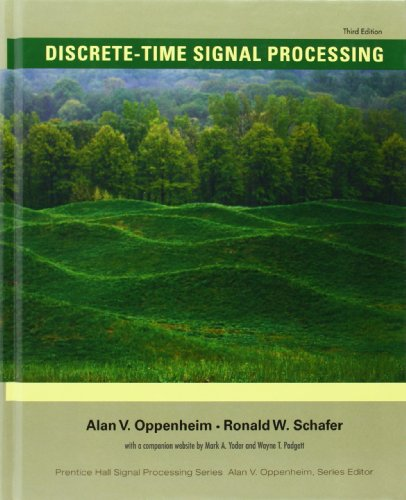 Test Bank For Discrete-Time Signal Processing (3rd Edition) (Prentice-Hall Signal Processing Series) 3rd Edition