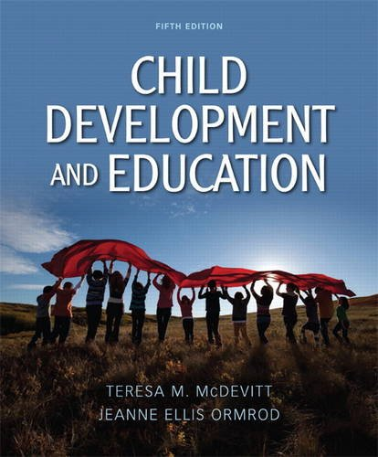 Test Bank For Child Development and Education (5th Edition) 5th Edition