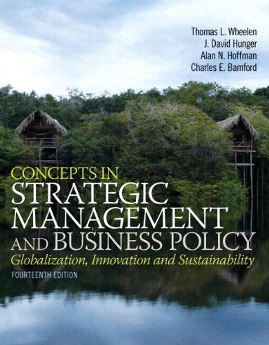 Test Bank For Concepts in Strategic Management and Business Policy (14th Edition) 14th Edition