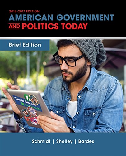 Test Bank For Cengage Advantage Books: American Government and Politics Today, Brief Edition 9th Edition