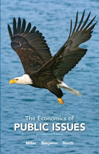 Test Bank For The Economics of Public Issues (17th Edition) (The Pearson Series in Economics) 17th Edition