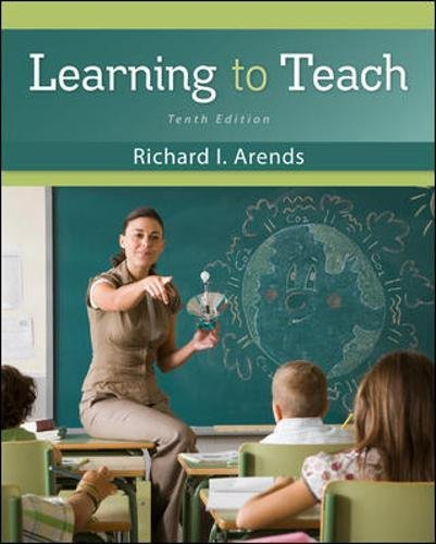 Test Bank For Learning to Teach 10th Edition