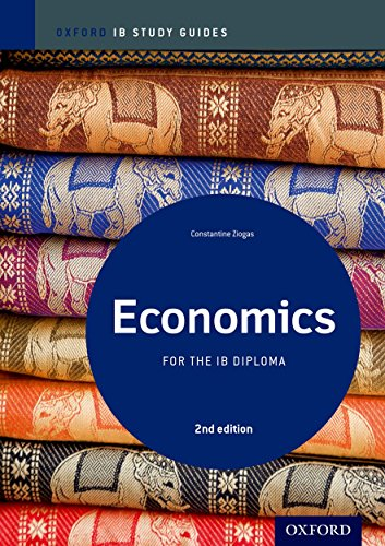 Test Bank For IB Economics 2nd Edition: Study Guide: Oxford IB Diploma Program (International Baccalaureate) 2nd Edition