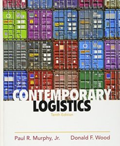 Test Bank For Contemporary Logistics (10th Edition) 10th Edition