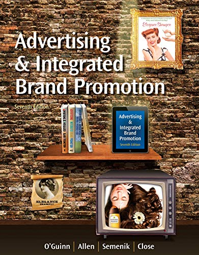 Test Bank For Advertising and Integrated Brand Promotion (with CourseMate with Ad Age Printed Access Card) 7th Edition
