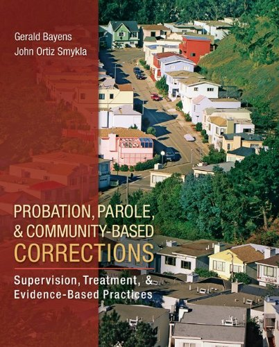 Test Bank For Probation, Parole, and Community-Based Corrections: Supervision, Treatment, and Evidence-Based Practices (Connect, Learn, Succeed) 1st Edition
