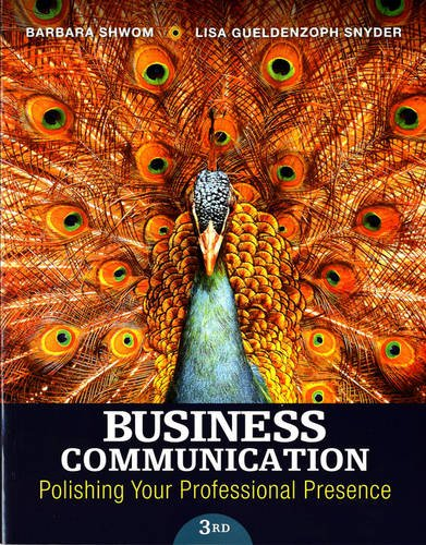 Test Bank For Business Communication: Polishing Your Professional Presence (3rd Edition) 3rd Edition