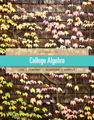 Test Bank For College Algebra (11th Edition) 11th Edition