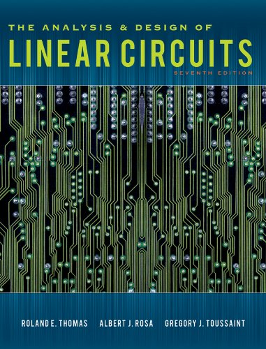Test Bank For The Analysis and Design of Linear Circuits 7th Edition