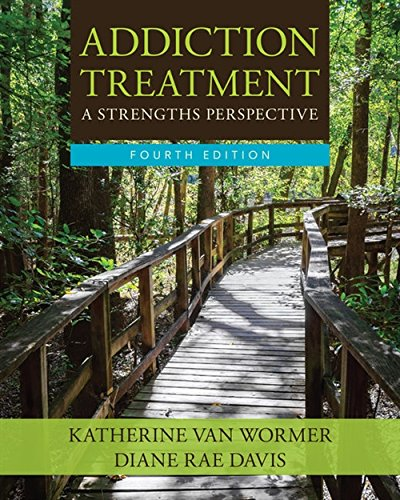 Test Bank For Addiction Treatment 4th Edition