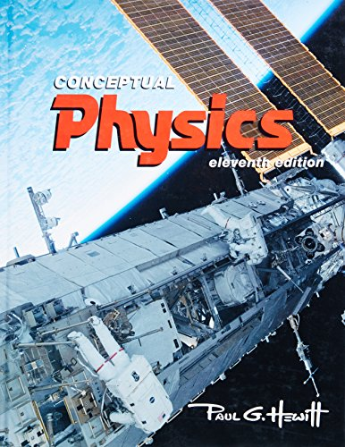 Test Bank For Conceptual Physics (11th Edition) 11th Edition