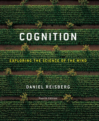 Test Bank For Cognition: Exploring the Science of the Mind (Fourth Edition) Fourth Edition