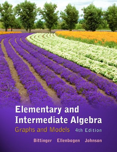 Test Bank For Elementary and Intermediate Algebra: Graphs and Models (4th Edition) 4th Edition