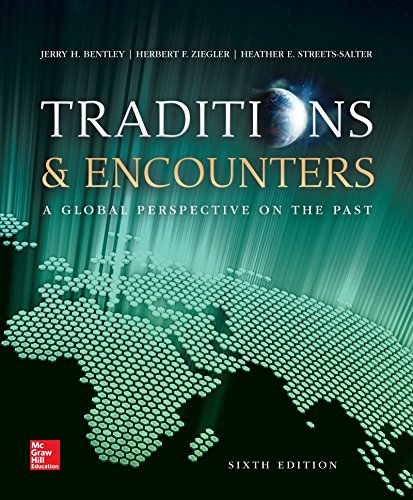 Test Bank For Traditions & Encounters: A Global Perspective on the Past 6th Edition