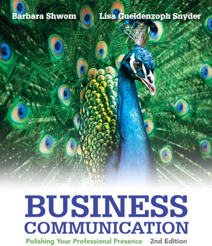 Test Bank For Business Communication: Polishing Your Professional Presence Plus MyBCommLab with Pearson eText — Package (2nd Edition) 2nd Edition