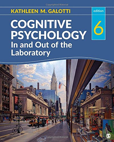 Test Bank For Cognitive Psychology In and Out of the Laboratory Sixth Edition