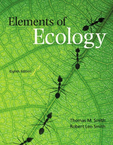 Test Bank For Elements of Ecology (8th Edition) 8th Edition