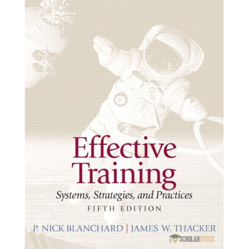 Solution Manual for Effective Training, 5/E 5th Edition : 0132729040