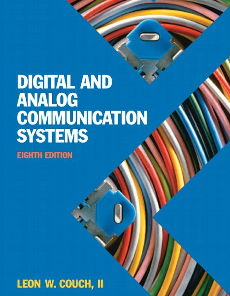 Solution Manual for Digital and Analog Communication Systems 8th Edition by Couch