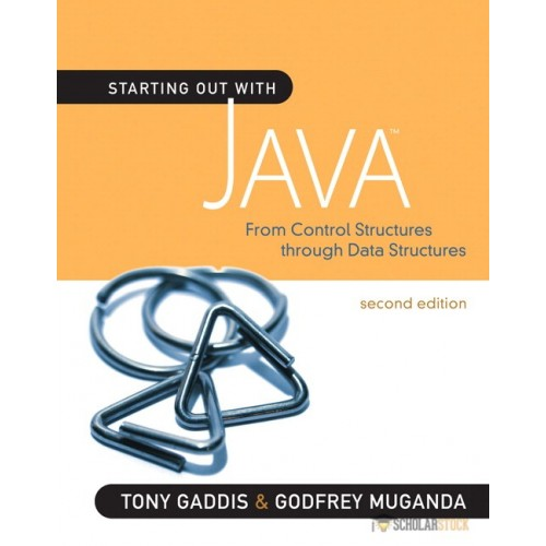 Test Bank for Starting Out with Java: From Control Structures through Data Structures, 2/E 2nd Edition : 0321545869