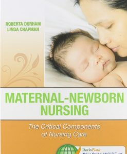 Maternal-Newborn Nursing, 2e Durham 2014 Test Bank
