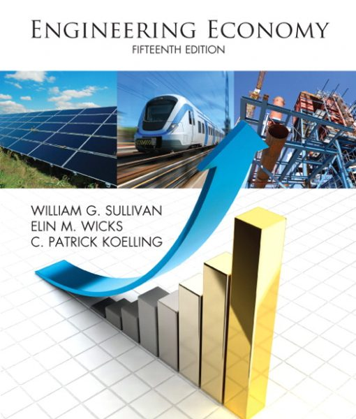 Solution Manual for Engineering Economy 15th Edition by Sullivan