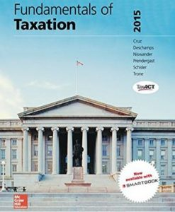 Fundamentals of Taxation 2015 8th Edition Cruz Test Bank