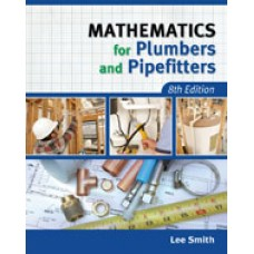 Solution Manual for Mathematics for Plumbers and Pipefitters, 8th Edition