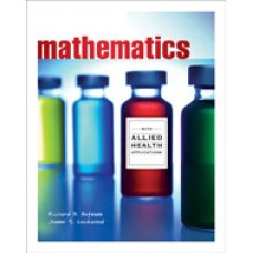 Solution Manual for Mathematics with Allied Health Applications, 1st Edition