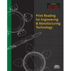 Solution Manual for Print Reading for Engineering and Manufacturing Technology, 3rd Edition