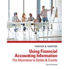Solution Manual for Using Financial Accounting Information The Alternative to Debits and Credits, 9th Edition