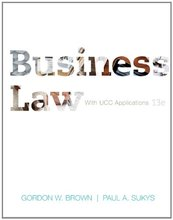 Business Law with UCC Applications Student Edition Brown 13th Edition Solutions Manual