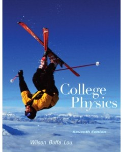 Test Bank for College Physics, 7th Edition: Jerry D. Wilson
