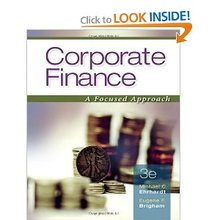 Corporate Finance A Focused Approach Ehrhardt 3rd Edition Test Bank
