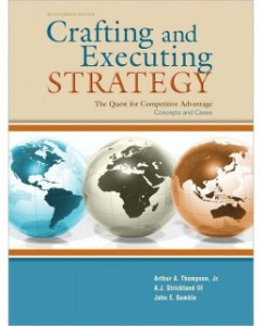Solution Manual and Case Solutions for Crafting and Executing Strategy The Quest for Competitive Advantage Concepts and Cases 17