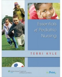 Test Bank for Essentials of Pediatric Nursing, 1st Edition: Theresa Kyle