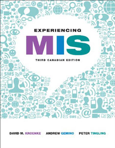 Test Bank For Experiencing MIS, Third Canadian Edition: David M. Kroenke