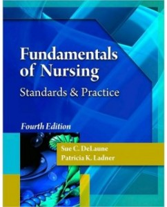 Test Bank for Fundamentals of Nursing, 4th Edition: Sue C. DeLaune