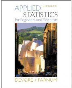 Solution Manual For Applied Statistics for Engineers and Scientists 2nd Edition by Jay L. Devore, Nicholas R. Farnum
