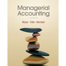 Managerial Accounting Braun 2nd Edition Test Bank