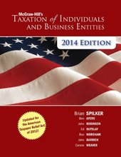 McGraw-Hill's Taxation of Individuals and Business Entities 2014 Edition Spilker 5th Edition Solutions Manual