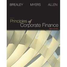 Principles of Corporate Finance Brealey 10th Edition Test Bank